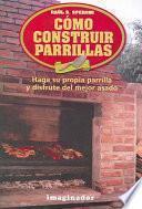 libro Cómo Construir Parrillas