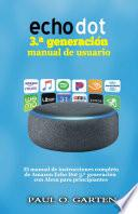 libro Echo Dot 3.a Generación Manual De Usuario