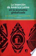 libro La Inserción De América Latina En La Economía Globalizada