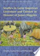 libro Studies In Latin American Literature And Culture In Honour Of James Higgins
